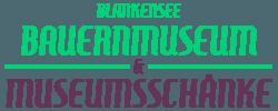 Bauernmuseum & Museumsschänke Blankensee